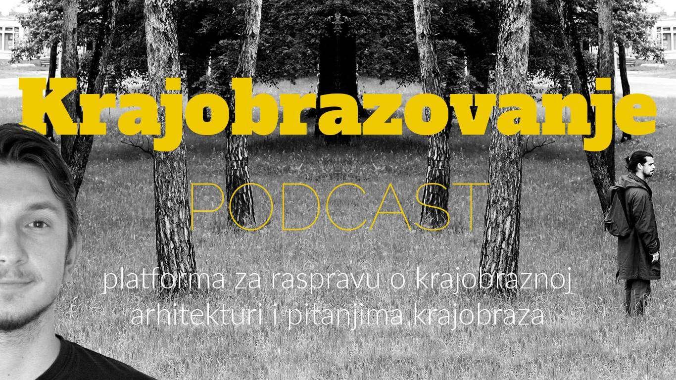 Krajobrazna arhitektura u svijetu podcasta